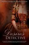 Desires Detective - Manuela Cardiga, Desiree Cronson