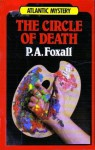 The Circle of Death - P.A. Foxall