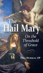 The Hail Mary - Paul Murray