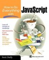 How to Do Everything with JavaScript - Scott Duffy