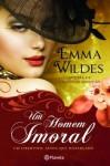 Um Homem Imoral - Emma Wildes