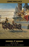 Ben-Hur: A Tale of the Christ (Golden Deer Classics) [Free Audiobook Included] - Lew Wallace, Golden Deer Classics