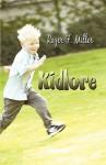 Kidlore - Roger F. Miller