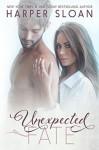 Unexpected Fate - Harper Sloan