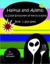 Haikus and Aliens: A Close Encounter of the 5.7.5 Kind - Charles McFadden