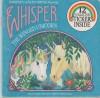 Whisper's Golden Friend Starring Whisper The Winged Unicorn - Jill Wolf