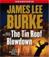 The Tin Roof Blowdown (Dave Robicheaux, #16) - James Lee Burke, Will Patton