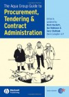 The Aqua Group Guide to Procurement, Tendering & Contract Administration - Gary Statham, Ian Robinson, Gary Statham