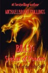Billy: Seeker of Powers - Michaelbrent Collings