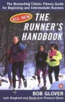 The Runner's Handbook: The Bestselling Classic Fitness Guide for Beginning and Intermediate Runners - Bob Glover, Shelly-Lynn Florence Glover, Jack Shepherd