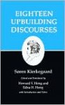 Eighteen Upbuilding Discourses (Kierkegaard's Writings, Volume 5) - Søren Kierkegaard, Edna Hatlestad Hong, Howard Vincent Hong