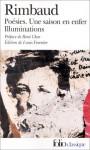 Poésies/Une saison en enfer/Illuminations - Arthur Rimbaud
