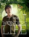 Wonders of Life - Brian Cox, Andrew Cohen