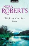 Töchter der See: Roman (German Edition) - Uta Hege, Nora Roberts