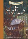The Swiss Family Robinson - Chris Tait, Johann David Wyss, Jamel Akib, Arthur Pober
