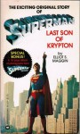 Superman: Last Son of Krypton - Elliot S. Maggin
