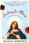 Looking for Mary: (Or, the Blessed Mother and Me) (Compass) - Beverly Donofrio, Jorge Alberto Asato Espana