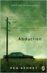 Abduction! - Peg Kehret