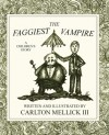 The Faggiest Vampire - Carlton Mellick III
