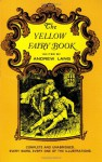 The Yellow Fairy Book - Andrew Lang, Leonora Alleyne Lang, Henry Justice Ford