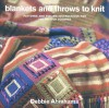 Blankets And Throws To Knit - Debbie Abrahams