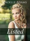 Listed (Listed, #1-6) - Noelle Adams