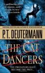 The Cat Dancers (Audio) - P.T. Deutermann, Dick Hill