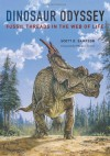 Dinosaur Odyssey: Fossil Threads in the Web of Life - Scott D. Sampson