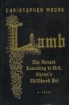 Lamb: The Gospel According to Biff, Christ's Childhood Pal [ LAMB: THE GOSPEL ACCORDING TO BIFF, CHRIST'S CHILDHOOD PAL BY Moore, Christopher ( Author ) Oct-23-2007