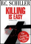 Killing is easy - Thriller - B.C. Schiller, Colin McCullough