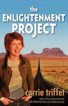 The Enlightenment Project - Carrie Triffet