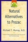 Natural Alternatives to Prozac - Michael T. Murray