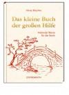 Das kleine Buch der großen Hilfe: Heilende Worte für die Seele - Hans Kruppa, Anne Mußenbrock