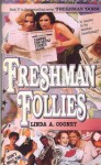 Freshman Follies - Linda A. Cooney