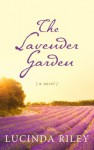 The Lavender Garden (Kennebec Large Print Superior Collection) - Lucinda Riley