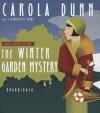 The Winter Garden Mystery: A Daisy Dalrymple Mystery - Carola Dunn, Bernadette Dunne
