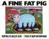 A Fine Fat Pig, and Other Animal Poems: And Other Animal Poems - Mary Ann Hoberman, Malcah Zeldis
