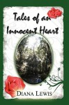 Tales of an Innocent Heart - Diana Lewis