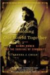 Holding Our World Together: Ojibwe Women and the Survival of the Community (Audio) - Brenda Child, Alma Cuervo