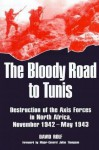 Bloody Road To Tunis - David Rolf