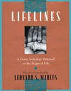 Lifelines: A Poetry Anthology Patterned on the Stages of Life - Leonard S. Marcus
