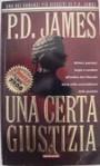 Una certa giustizia - Ettore Capriolo, P.D. James