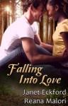Falling Into Love - Reana Malori, Janet Eckford