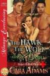 The Hawk, the Wolf, and the Dom [Shape-Shifter Clinic 6] - Cara Adams