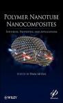 Polymer Nanotube Nanocomposites - Vikas Mittal
