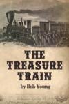 The Treasure Train - Bob Young