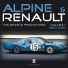 Alpine & Renault: The Sports Prototypes 1963 to 1969 - Roy Smith