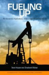Fueling Up: The Economic Implications of America's Oil and Gas Boom - Trevor Houser