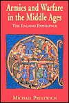 Armies And Warfare In The Middle Ages: The English Experience - Michael Prestwich