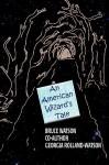 An American Wizard's Tale - Bruce Allen Watson